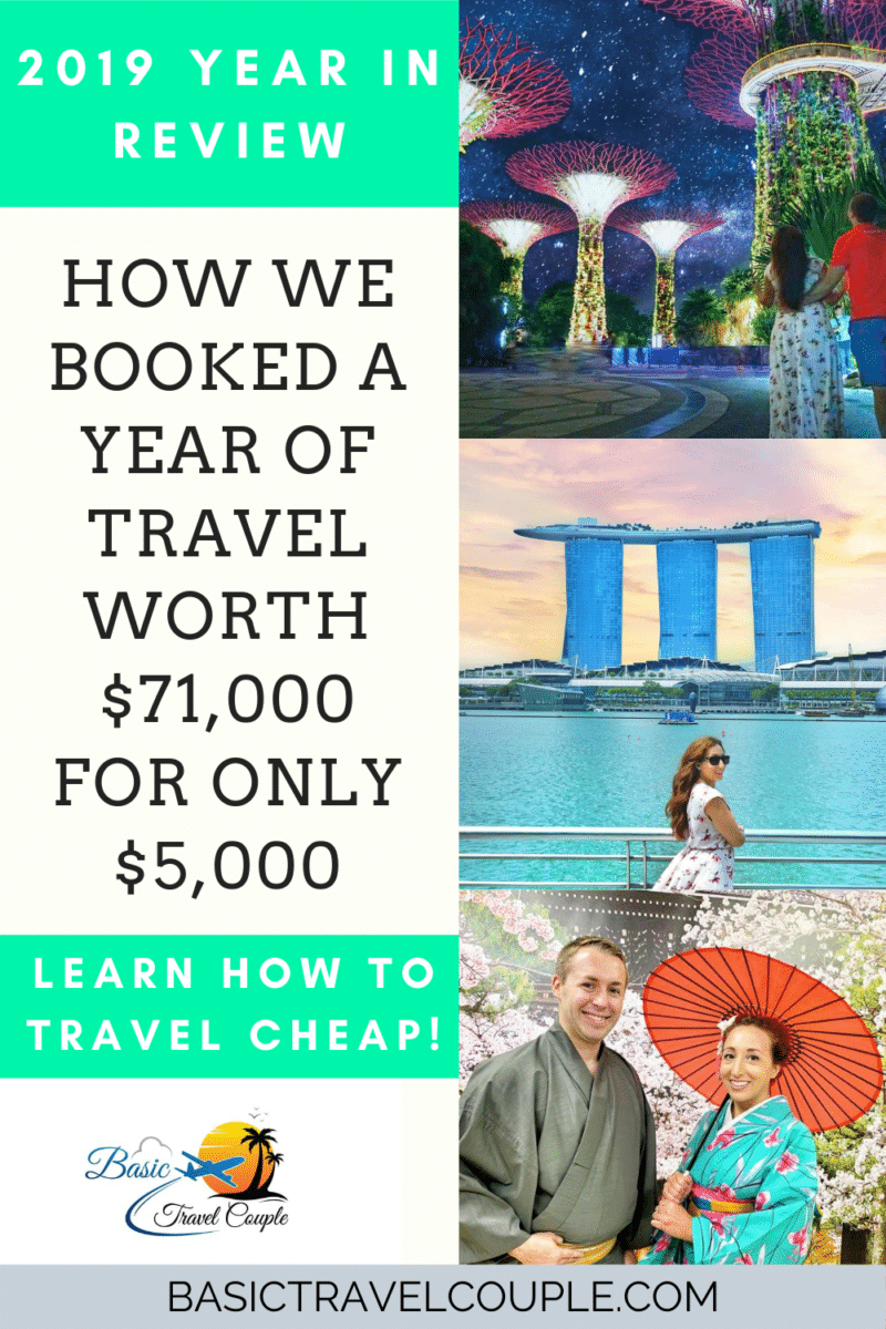 2019 Year In Review| How we booked a year of travel for $71,000 and only spent $5k.