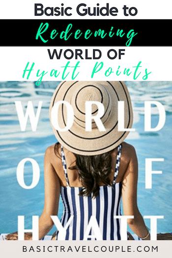 Basic Guide to Redeeming World of Hyatt Points