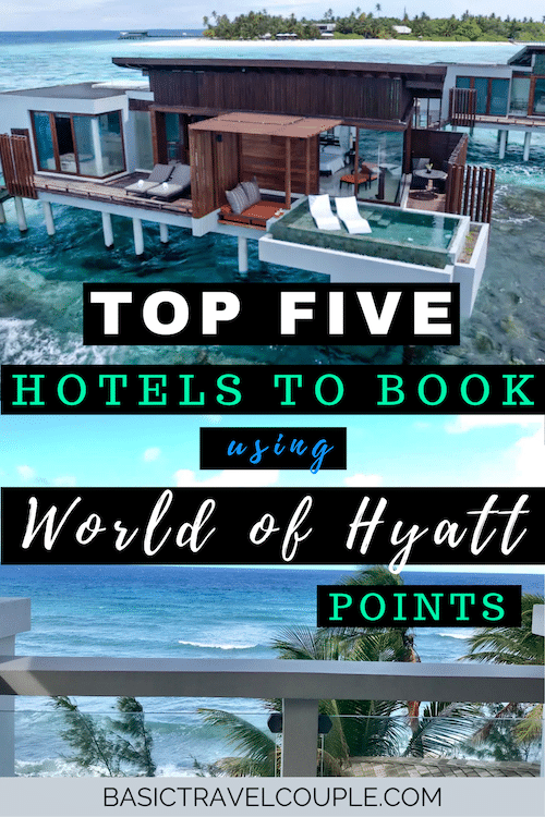 Top 5 Hotels to book with World of Hyatt points!