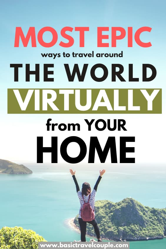 7 Ways You Can Virtually Travel From Home