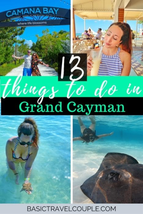 Images of Grand Cayman and writing that says 13 things to do in Grand Cayman